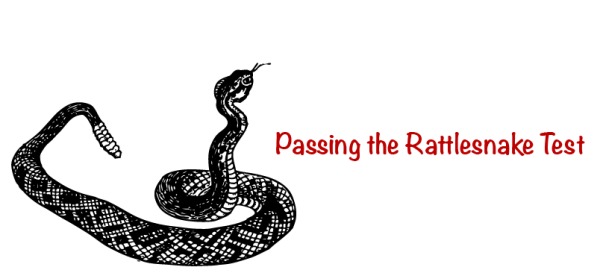 Sketch of an alert rattlesnake with forked tongue and active rattle. The text says Passing the Rattlesnake Test